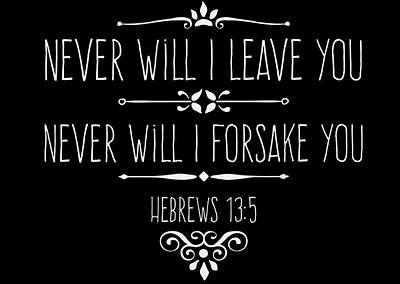 Hebrews 13 5  Art Print