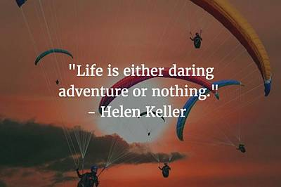 Photograph - Helen Keller Quote by Matt Create