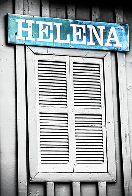 Photograph - Helena Selective Color Sign by Parker Cunningham