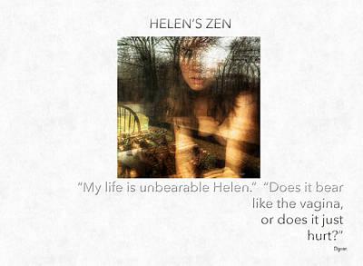 Poetry Photograph - Helen's Zen  by Steven Digman