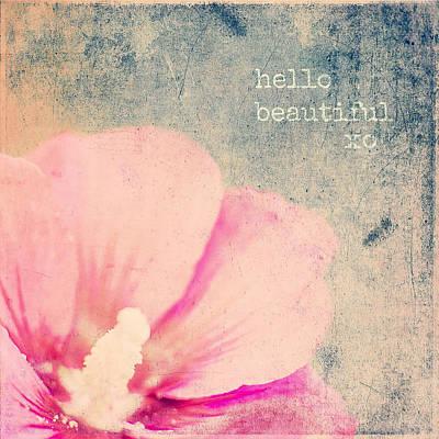 Hello Beautiful Art Print by Brandi Fitzgerald