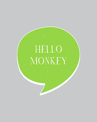 Monkey Wall Art - Digital Art - Hello Monkey by Samuel Whitton