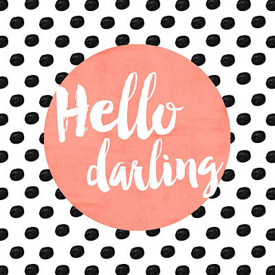 Typography Digital Art - Hello Darling Coral And Dots by Allyson Johnson