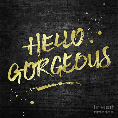 Digital Art - Hello Gorgeous Gold Glitter Rough Black Grunge by Beverly Claire Kaiya