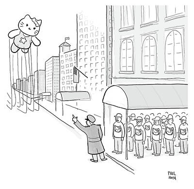 Drawing - Hailing Kitty Thanksgiving Parade Balloon by Paul Noth