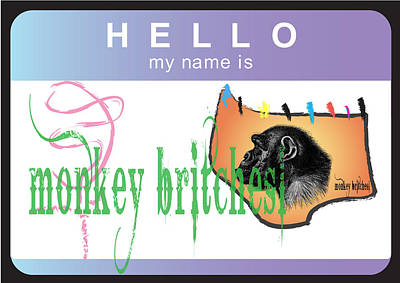 Hello My Name Is Monkey Britches Art Print by Donna Zoll