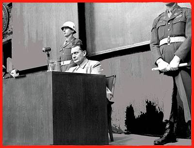 Goering Photograph - Herman Goering At Nuremberg Trial 1945 Color Added 2016 by David Lee Guss