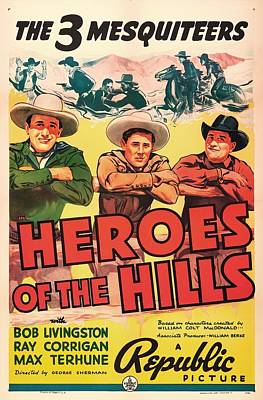 Heroes Of The Hills 1938 Art Print by Mountain Dreams