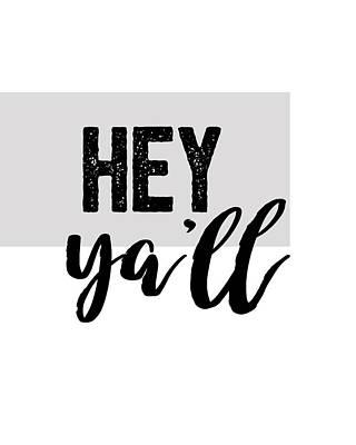 Digital Art - Hey Typography Design by Ann Powell