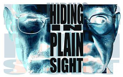 Hiding In Plain Sight - Breaking Bad Art Print by Paul Telling