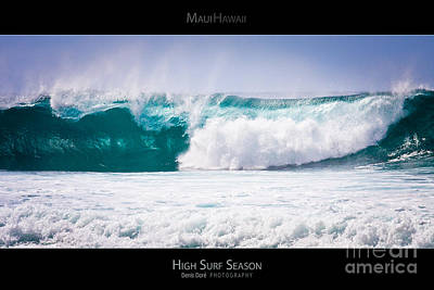 Surf Lifestyle Photograph - High Surf Season - Maui Hawaii Posters Series by Denis Dore
