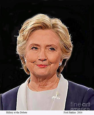 Painting - Hillary At The Debate by Fred Jinkins