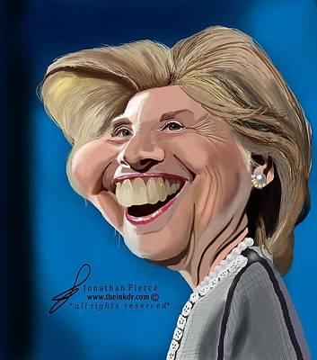Hillary Clinton Painting - Hillary Clinton Caricature by Jonathan Pierce