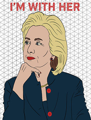 Hillary Clinton I'm With Her Art Print by Nicole Wilson
