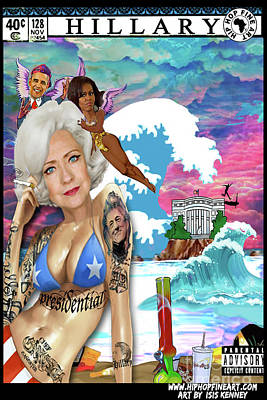 Michelle Obama Digital Art - Hillary Clinton Presidential Chief Gangsta by Isis Kenney