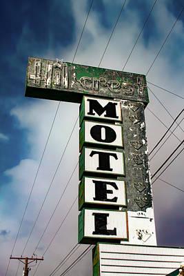 Photograph - Hillcrest Motel by Bonnie Follett