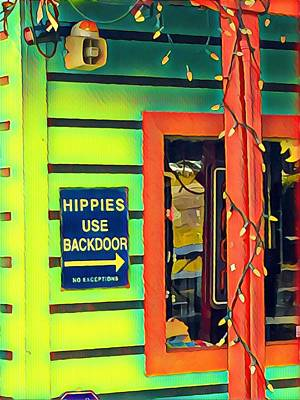 Photograph - Hippies Use Backdoor by Cherylene Henderson