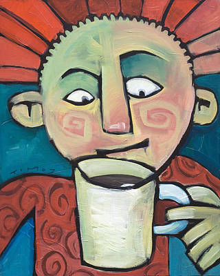 Coffee Painting - His Coffee Spoke To Him by Tim Nyberg