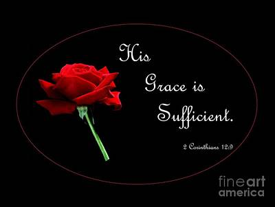 His Grace Is Sufficient Art Print by Eloise Schneider