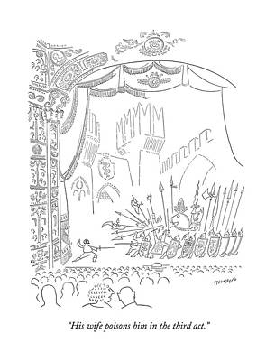 Breakup Drawing - His Wife Poisons Him In The Third Act by Saul Steinberg
