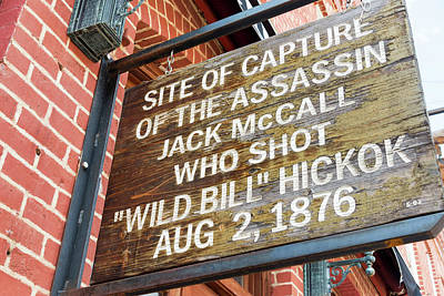 Wild Bill Hickok Photograph - Historic Marker In Deadwood, South Dakota by Jess Kraft