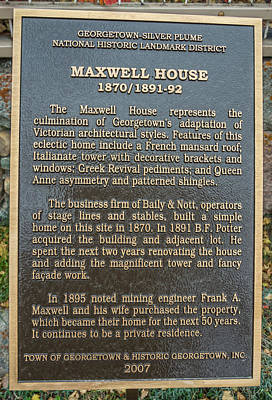 Photograph - Historic Maxwell House, Georgetown, Colorado  by Bijan Pirnia
