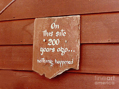Photograph - Historic Sign - It Really Happened Here by Merton Allen
