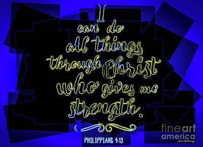 Photograph - Hisworks Godart Philippians 4 13 The Truth Bible Art by Reid Callaway