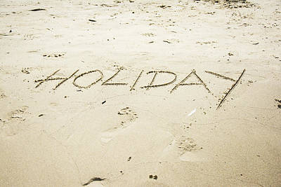 Minimalist Movie Quotes - Holiday word written in sand  by Newnow Photography By Vera Cepic