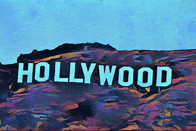 The Hills Mixed Media - Hollywood Pop Art Sign by Dan Sproul