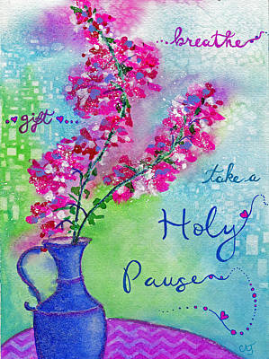 Pause Mixed Media - Holy Pause by Cynthia Julian