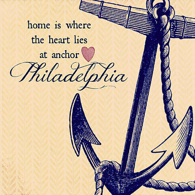 Home Is Philadelphia Anchor 3 Art Print