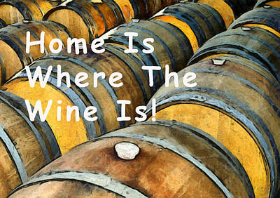 Photograph - Home Is Where The Wine Is Oak Barrels by Floyd Snyder