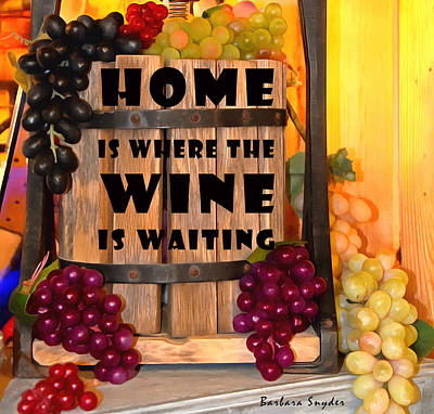 Photograph - Home Is Where The Wine Is Waiting Wine Press by Barbara Snyder
