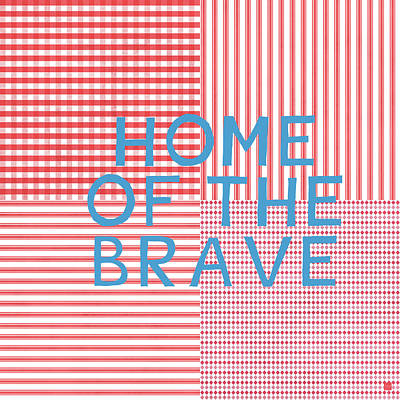 Home Of The Brave- Art By Linda Woods Art Print by Linda Woods