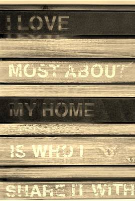 Photograph - Home Quote Sepia by Rob Hans
