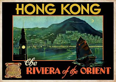 Mixed Media - Hong Kong The Riviera Of The Orient - Vintagelized by Vintage Advertising Posters