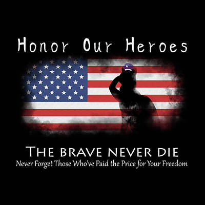 Honor Our Heroes On Memorial Day Original