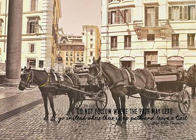 Hooves On Cobblestone Quote Art Print by JAMART Photography