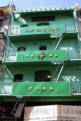 Photograph - Hop Sing Tong Chinatown In San Francisco California 7d7404 by San Francisco Art and Photography