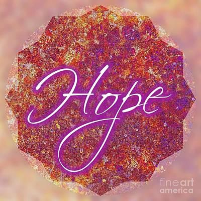 Digital Art - Hope by Rachel Hannah