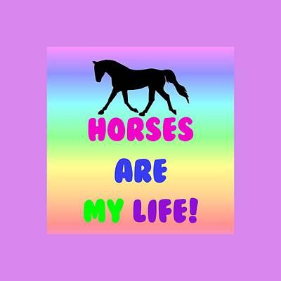 Painting - Horses Are My Life by Patricia Barmatz
