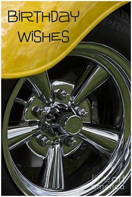 Photograph - Hot Rod 5 - Birthday Wishes Card by Wendy Wilton