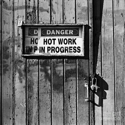 Photograph - Hot Work by Patrick M Lynch