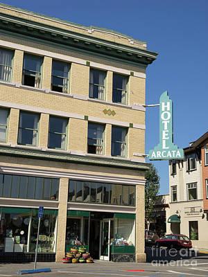 Photograph - Hotel Arcata Arcata California Dsc5386 by Wingsdomain Art and Photography
