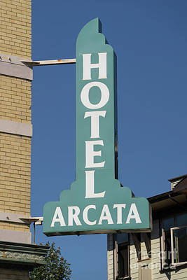 Photograph - Hotel Arcata Arcata California Dsc5387 by Wingsdomain Art and Photography