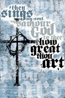 Saviour Mixed Media - How Great Thou Art by Blackwater Studio