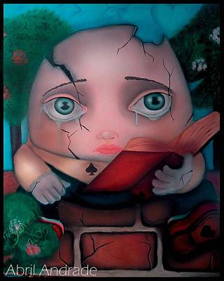 Painting - Humpty Dumpty by  Abril Andrade Griffith