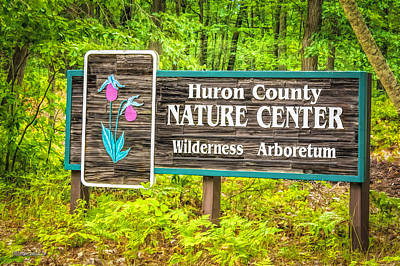 Photograph - Huron County Nature Center Sign by LeeAnn McLaneGoetz McLaneGoetzStudioLLCcom