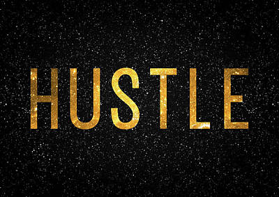 Black Art Digital Art - Hustle by Taylan Apukovska
